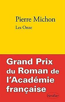 Les Onze par [MICHON, Pierre]