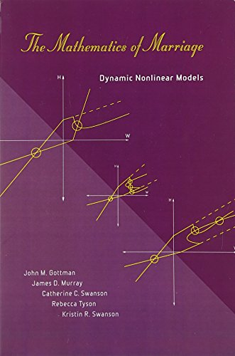 The Mathematics of Marriage: Dynamic Nonlinear Models (Bradford Book)