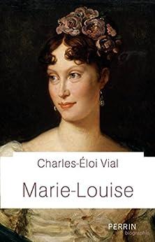 Marie-Louise par [VIAL, Charles-Eloi]