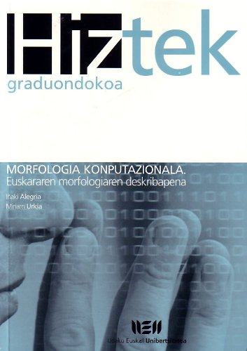 Morfologia koputazionala = Morfología computacional por Iñaki Alegria