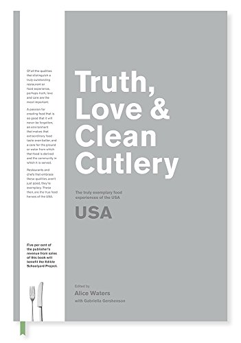 Truth, Love, & Clean Cutlery: The Truly Exemplary Restaurants & Food Experiences of the USA 2018/19