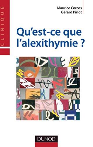 Qu'est-ce que l'alexithymie ? (Psychologie clinique) par Maurice Corcos