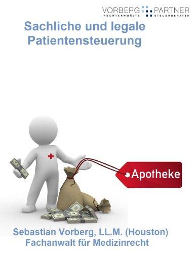 Sachliche und legale Patientensteuerung