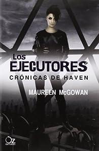 Los Ejecutores par Maureen McGowan