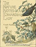 The Nature Notes of an Edwardian Lady by Edith Holden (1989-09-06)