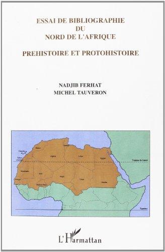 Essai de Bibliographie du Nord de l'Afrique Prehistoir par N. /Tauveron, M. Ferhat