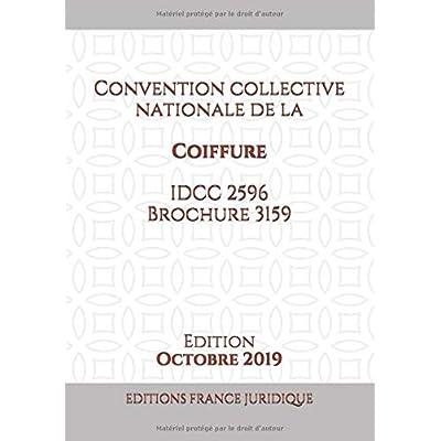 Convention collective nationale de la Coiffure - IDCC 2596 Brochure 3159: Version en vigueur