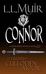 Connor: A Highlander Romance (The Ghosts of Culloden Moor Book 20)