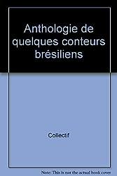 Anthologie de quelques conteurs brésiliens