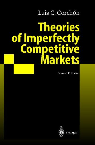 Theories of Imperfectly Competitive Markets par Luis C. Corchon