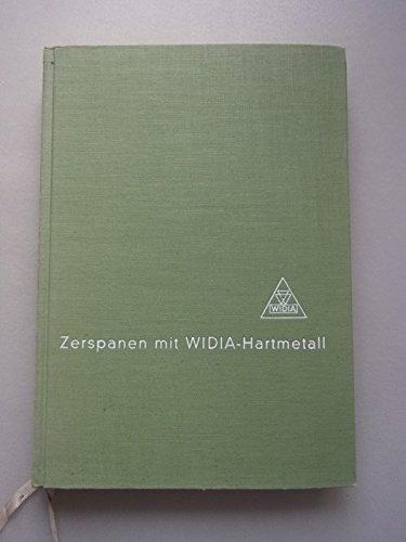 Zerspanen mit WIDIA-Hartmetall Eisenwerkstoffen Stahl hochwarmfesten Werkstoffen