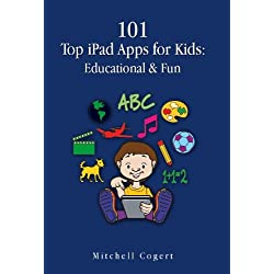 101 Top iPad Apps for Kids: Educational & Fun (English Edition)