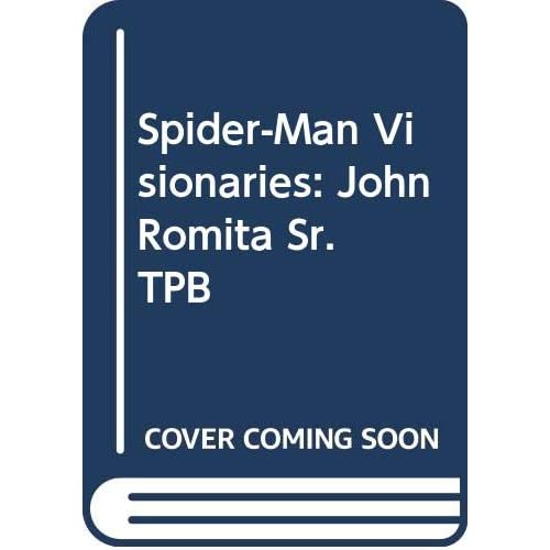 Spider-Man Visionaries: John Romita Sr. TPB