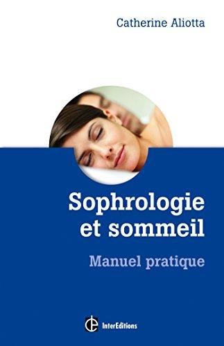 Sophrologie et sommeil - Manuel pratique