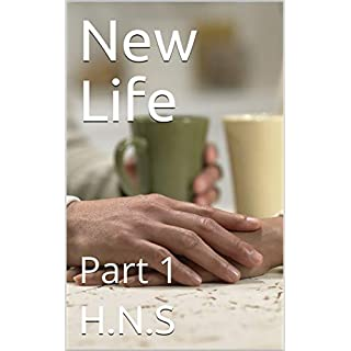 New Life: Part 1 (New life part -1) (English Edition)