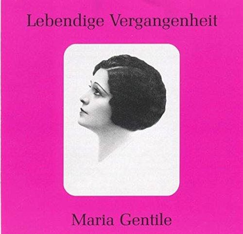 Lebendige Vergangenheit - Maria Gentile