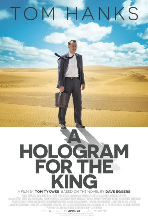 TOM HANKS – A HOLOGRAM FOR THE KING – US Imported Movie Wall Poster Print - 30CM X 43CM Brand New