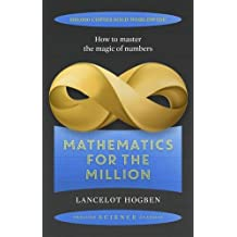 Mathematics for the Million (Prelude Science Classics)