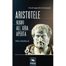 Aristotele: Filosofo All'Aria Aperta