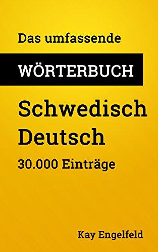 Das umfassende Wörterbuch Schwedisch-Deutsch: 30.000 Einträge (Umfassende Wörterbücher 10)