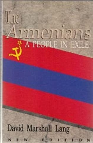 The Armenians: A People in Exile by Lang, David Marshall (1989) Paperback