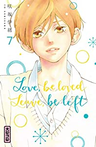 Love, be loved, Leave, be left Edition simple Tome 7