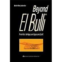 Beyond El Bulli: Ferran Adrià – der Magier, seine Gegner, seine Zukunft