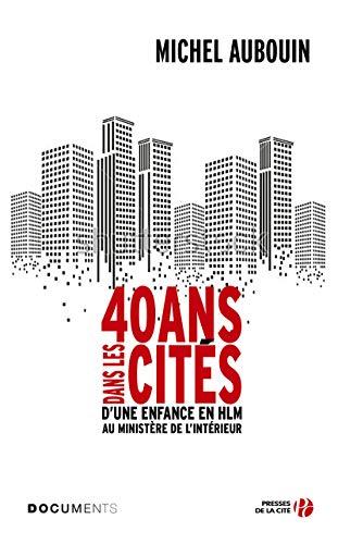 40 ans dans les cités par Michel AUBOUIN