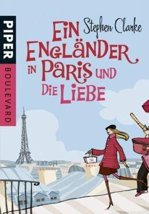 Ein Engländer in Paris und die Liebe
