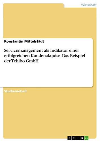 servicemanagement-als-indikator-einer-erfolgreichen-kundenakquise-das-beispiel-der-tchibo-gmbh-germa