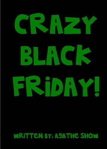 CRAZY Black Friday! (A childrens story with amusing bouncy rhymes ...