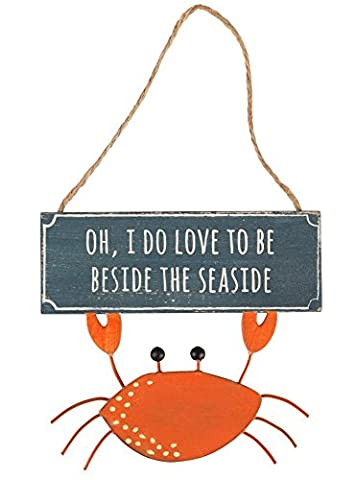 CRAB - Oh I Do Love To Be Beside The Seaside Nautical Decoration Hanging Plaque