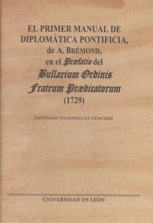 El primer manual de diplomática pontificia de a. Brémond (Monumenta hispaniae pontificia)