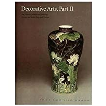 Decorative Arts: Part II: Far Eastern Ceramics and Paintings; Persian and Indian Rugs and Carpets