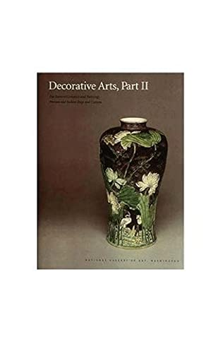 Decorative Arts, Part II – Far Eastern Ceramics and Paintings