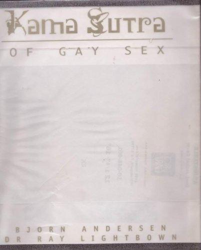 Kama Sutra of Gay Sex par  Bjorn Andersen, Ray Lightbown