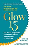 #10: Glow15: A Science-Based Plan to Lose Weight, Rejuvenate Your Skin & Invigorate Your Life