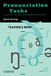 Pronunciation Tasks Teacher's book: A Course for Pre-intermediate Learners by Martin Hewings (1993-09-24)