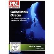 P.M. - Welt des Wissens: Natur & Umwelt 1 - Geheimnis Ozean