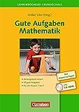 Lehrerbücherei Grundschule - Ideenwerkstatt: Gute Aufgaben Mathematik: Heterogenität nutzen - 30 gute Aufgaben - Für die Klassen 1 bis 4. Buch mit Kopiervorlagen und CD-ROM
