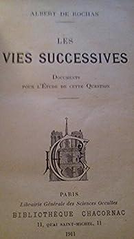 Les Vies successives par Albert Rochas d'Aiglun