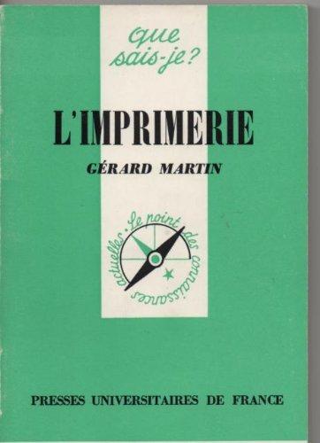 L'Imprimerie (Que sais-je) par Gérard Martin