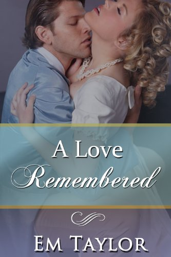 A Love Remembered