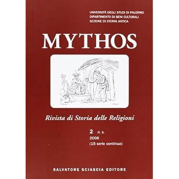 Mythos. Rivista Di Storia Delle Religioni (2008)