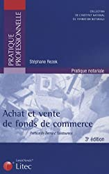 Achat et vente de fonds de commerce (ancienne édition)