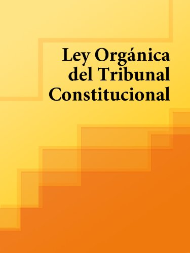 Ley Orgánica del Tribunal Constitucional (España) por España