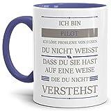 Tassendruck Berufe-Tasse Ich Bin Pilot, Ich löse Probleme, die Du Nicht verstehst Innen & Henkel Cambridge Blau/Für Ihn/Job / mit Spruch/Kollegen / Arbeit/Geschenk