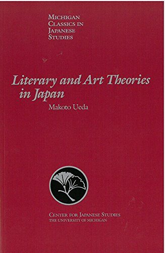 Literary and Art Theories in Japan (Michigan Classics in Japanese Studies)