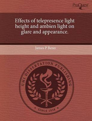 effects-of-telepresence-light-height-and-ambien-light-on-glare-and-appearance-by-james-p-beno-publis