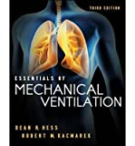[(Essentials of Mechanical Ventilation)] [ By (author) Dean R. Hess, By (author) Robert M. Kacmarek ] [June, 2014]
